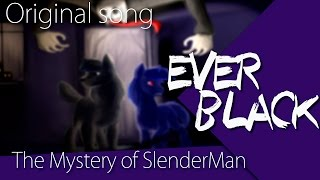 EVERbLACK - The Mystery of Slender Man (Original song) [single]