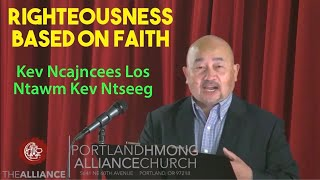 "Portland Hmong Alliance Church 10/11/20 Kx. Zoov Ntxhees Xyooj ""Righteousness Based On Faith"""