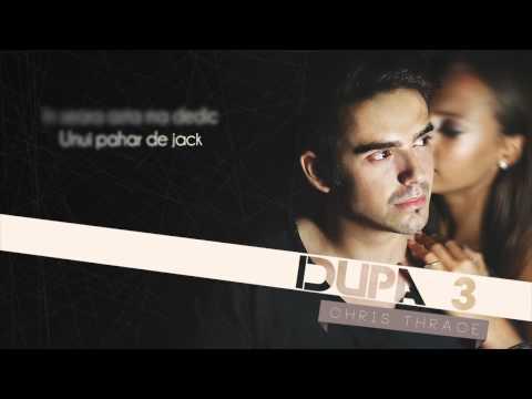 Chris Thrace - Dupa 3 (Lyric Video)