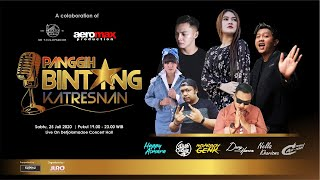 LIVE PANGGIH BINTANG KATRESNAN 25 JULI 2020 OFFICIAL AEROMAX PRODUCTION