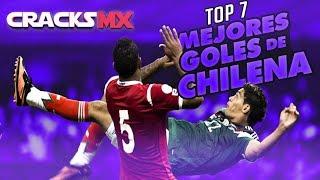 TOP 7: Los MEJORES GOLES de CHILENA en el FÚTBOL MEXICANO