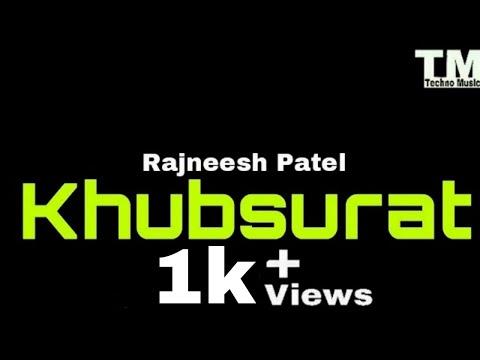 TM : Khubsurat Lyrics Video | Rajneesh Patel | Love Song