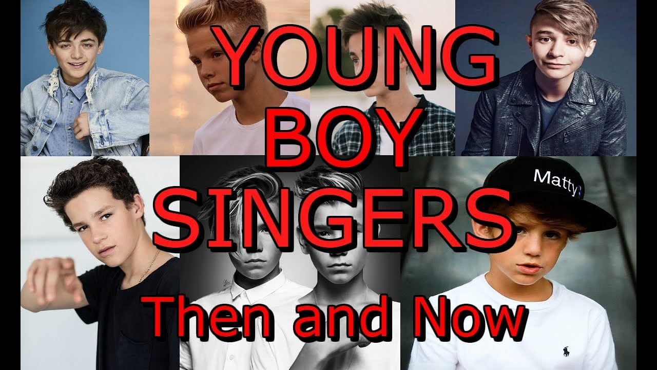 Young Boy Singers Then and Now (18 and Under) (*UPDATED ...