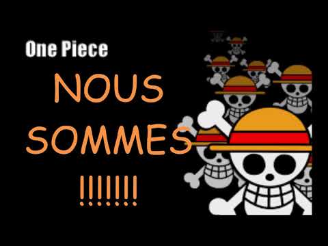 Traduction française de We are   One Piece