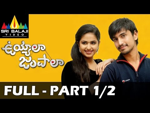 Uyyala Jampala Telugu Full Movie || Part 1/2 || Raj Tarun, Avika Gor || 1080p
