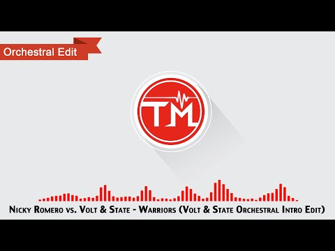 Nicky Romero, Volt & State - Warriors (Volt & State Orchestral Intro Edit)