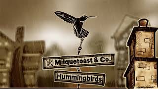 Milquetoast and Company | Hummingbirds