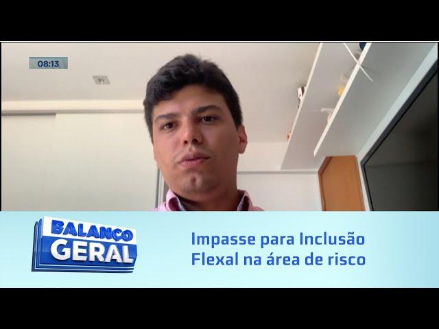 Inclusão Flexal: Defensoria Pública da União diz que impasse está sendo causado pela Defesa Civil
