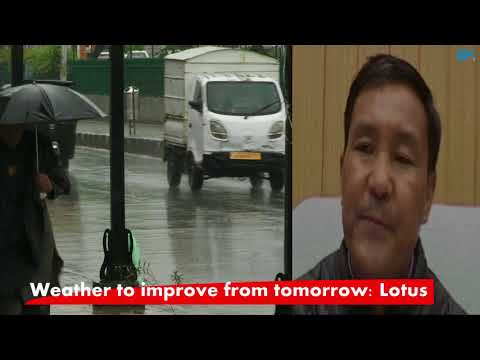 Weather to improve from tomorrow: Lotus