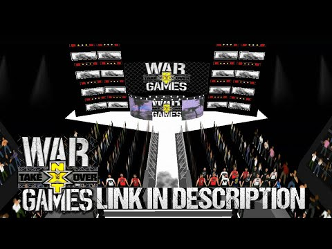 WR3D'19|NXT TAKEOVER WAR GAMES 2018|REALISTIC ARENA BY Y A K|LINK IN  DESCRIPTION