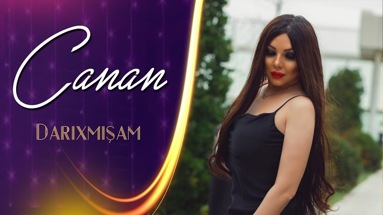 Canan Darixmisam 2021 Official Music Video Youtube