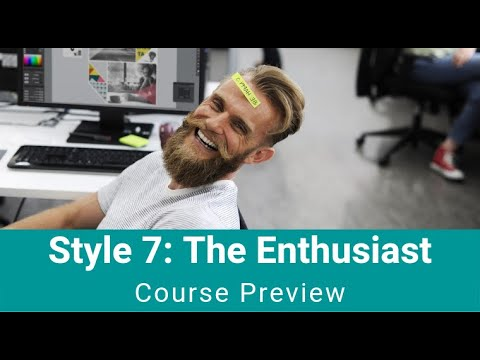 "Style 7 - ""The Enthusiast"""