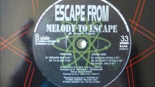 Escape From - Melody To Escape