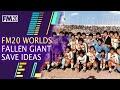 FM20 Fallen Giant Clubs around the world | Football Manager 2020 Fallen Giants