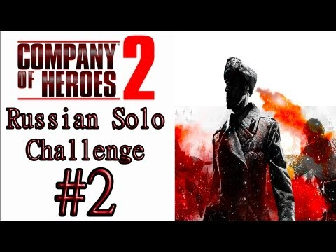 "Company Of Heroes 2 - (General Difficulty) - Theater Of War Solo Challenge: ""Winter Defense"""