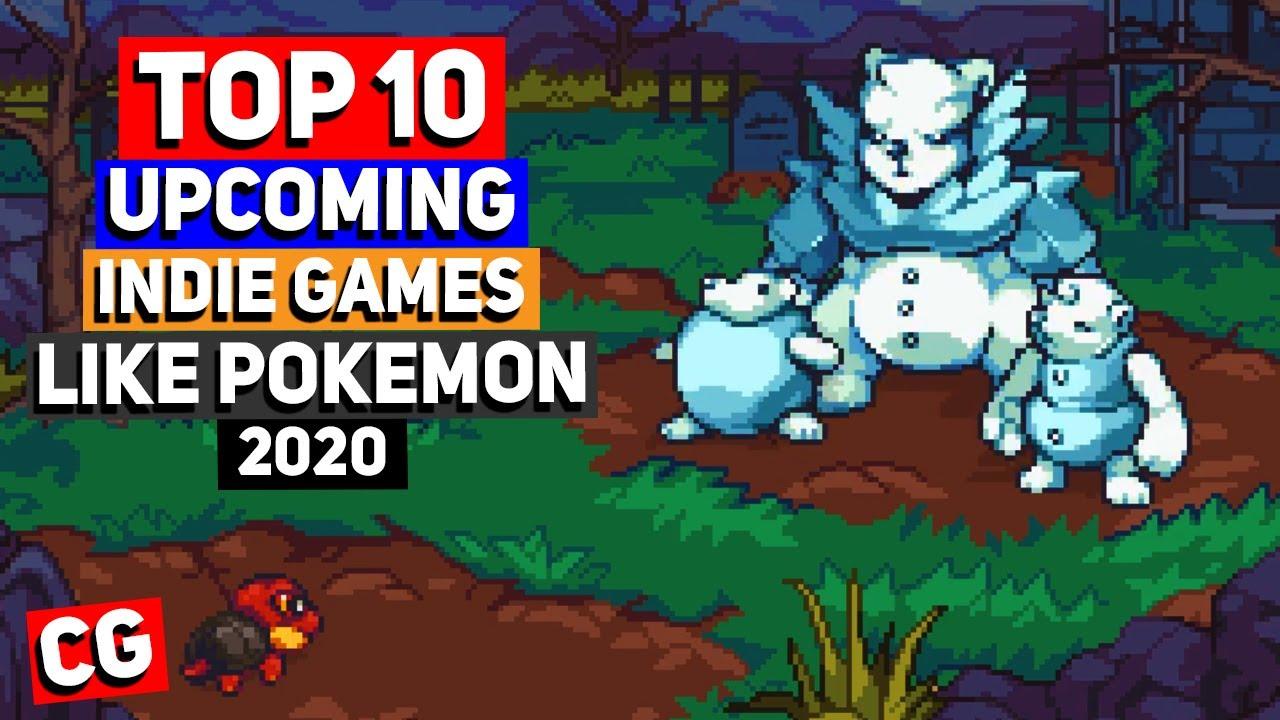 Pokemon Fan Games 2020.Top 10 Upcoming Indie Games Like Pokemon Monster Taming Games 2020 Beyond