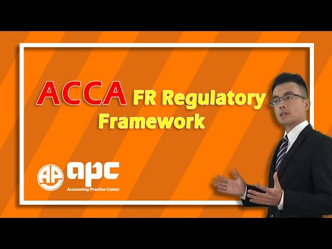 ACCA F7 Regulatory Framework