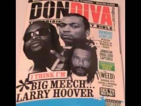 RICK ROSS, BIG MEECH & LARRY HOOVER