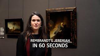 Rijksmuseum in 60 seconds: Rembrandt's Jeremiah Lamenting the Destruction of Jerusalem