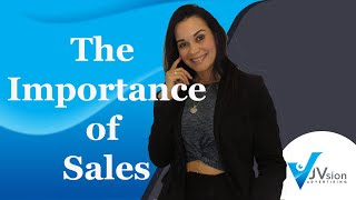 The Importance of Sales