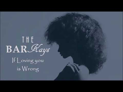 The Bar-Kays - If Loving You is Wrong [48 Hours]
