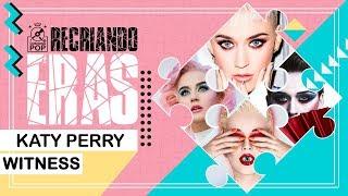 Baixar RECRIANDO ERAS || Katy Perry - Witness