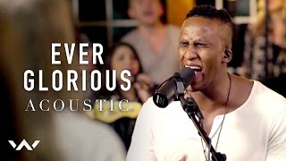 Ever Glorious | Acoustic | Elevation Worship