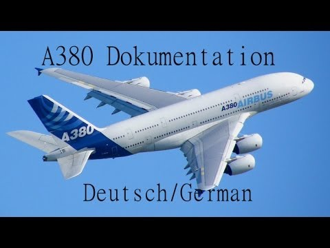 Discovery XXL Airbus A380 (German A380 DOKU)