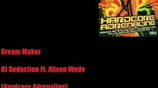 Dream Maker - DJ Seduction Ft. Alison Wade