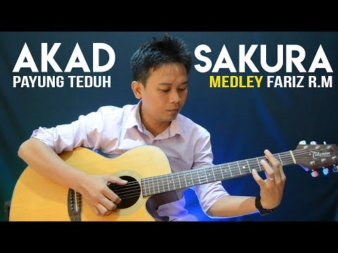Fingerstyle Akad (Payung Teduh) MEDLEY  Sakura (Fariz RM)