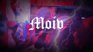 Feo Night - Moiv (prod. by OGS 617 // Aevom)