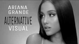 Ariana Grande Alternative Visual ( Be Alright )