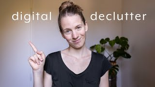 Digital MINIMALISM - 7 Things to Declutter
