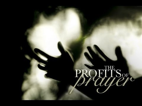 The Profits of Prayer - Vladimir Savchuk