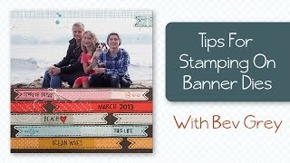 Tips for Using Technique Tuesday's Banner Steel Dies and Stamps Mp3