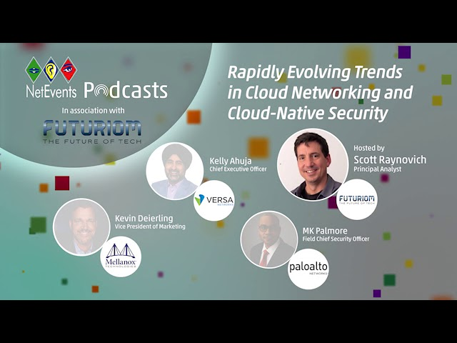 Rapidly Evolving Trends in Cloud Networking and Cloud-Native Security