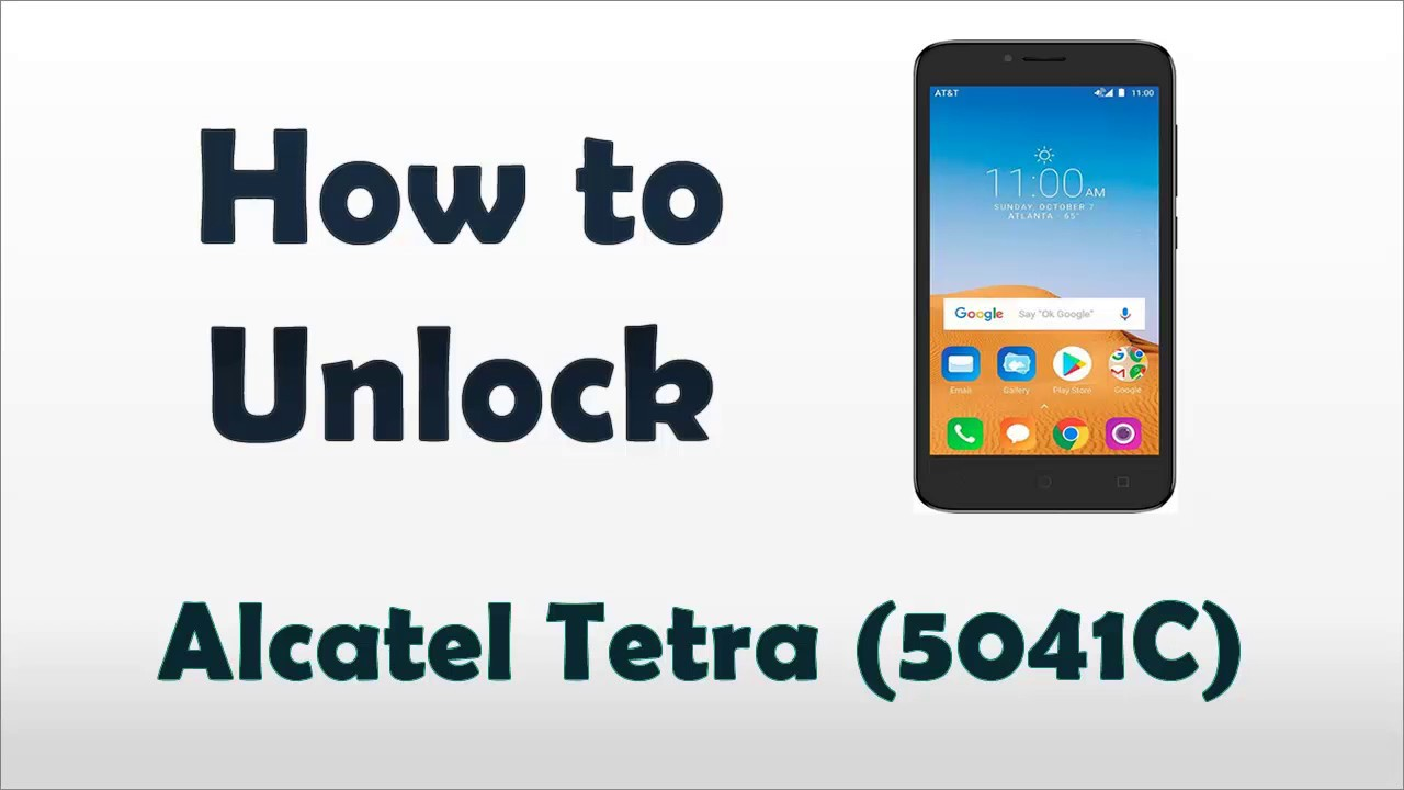 How To Unlock a Alcatel Tetra 5041c - AT&T for any Alcatel phones
