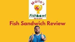 Mario's Fish Bowl Fish Sandwich Review  Morgantown Eats Series