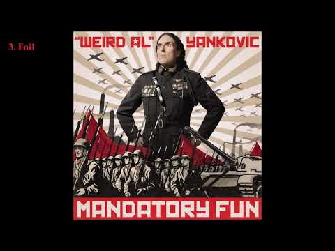 """Weird Al"" Yankovic - Mandatory Fun (2014) [Full Album]"