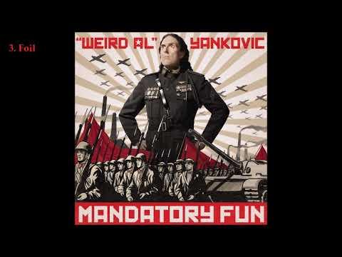 """Weird Al"" Yankovic - Mandatory Fun (2014) [Full Album]"