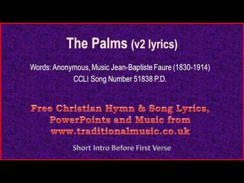 The Palms(flute-strings spic & different lyrics ) - Hymn Lyrics & Music