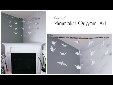 How To Make A Minimalist Origami Art Hanging