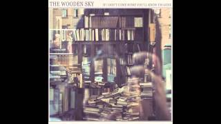 The Wooden Sky - Oslo
