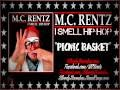 Download M.C. Rentz - I Smell Hip-Hop - 15 - Picnic Basket MP3 song and Music Video