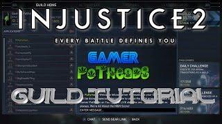 Injustice 2 Guild Tutorial