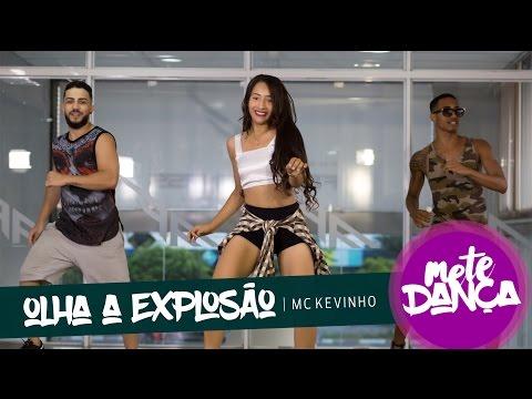 MC Kevinho - Olha a Explosão - Coreografia: Mete Dança