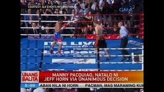 UB: Manny Pacquiao, natalo ni Jeff Horn via unanimous decision