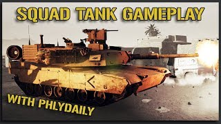M1 ABRAMS ENGAGES ENEMY T72 (Ft. PhlyDaily) - Squad V12 Gameplay