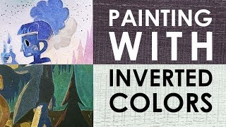 PAINTING with INVERTED COLORS