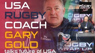 USA Rugby coach GARY GOLD   RUGBY WRAP UP